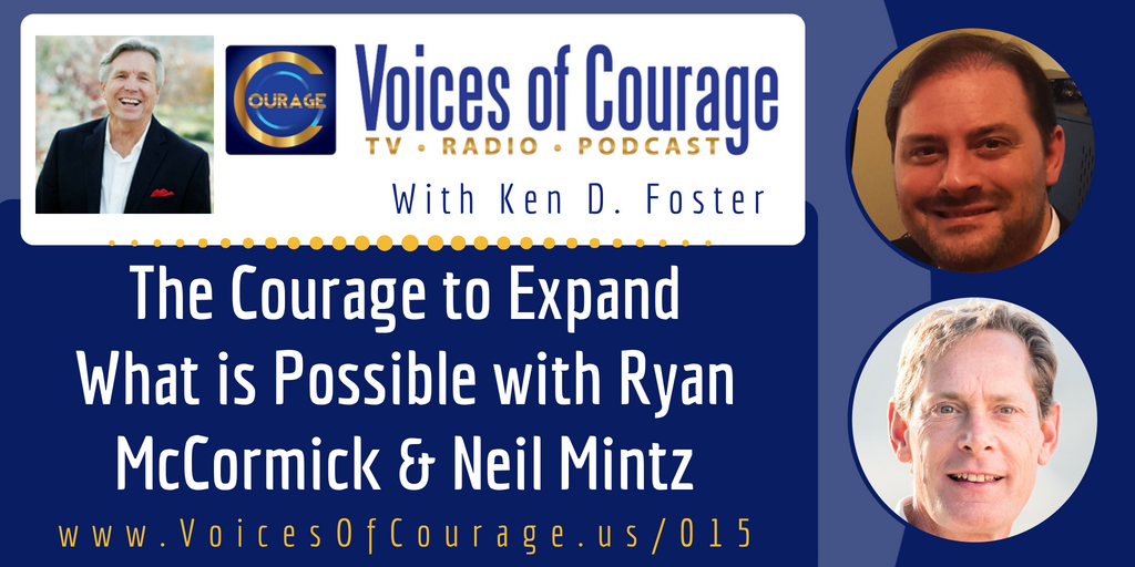 015:  The Courage to Expand What is Possible