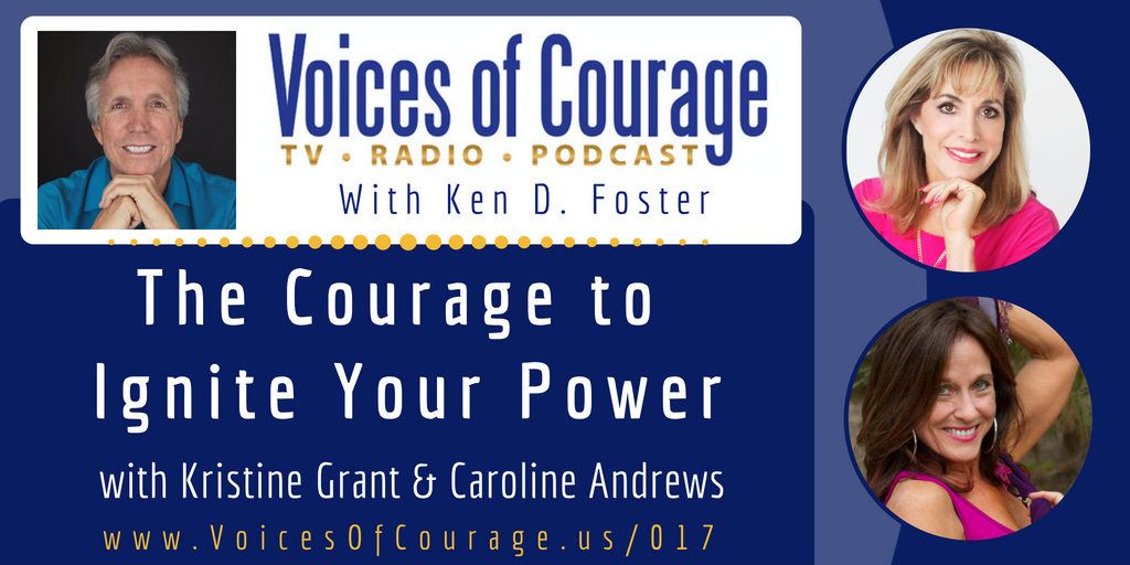 017: The Courage to Ignite Your Power