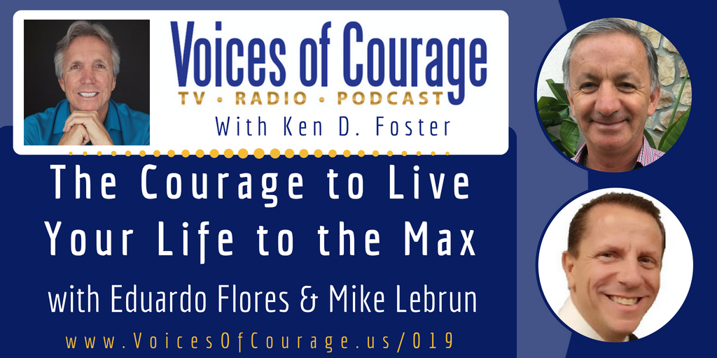 019: The Courage to Live Your Life to the Max