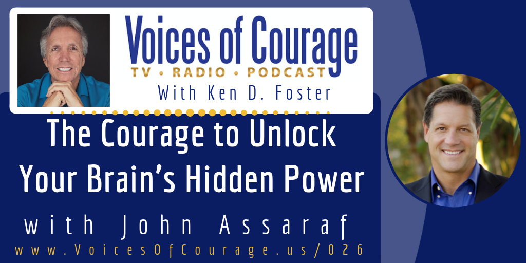 026: The Courage to Unlock Your Brain's Hidden Power