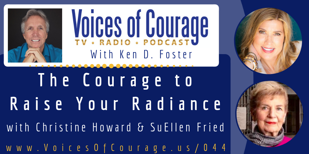 044: The Courage to Raise Your Radiance