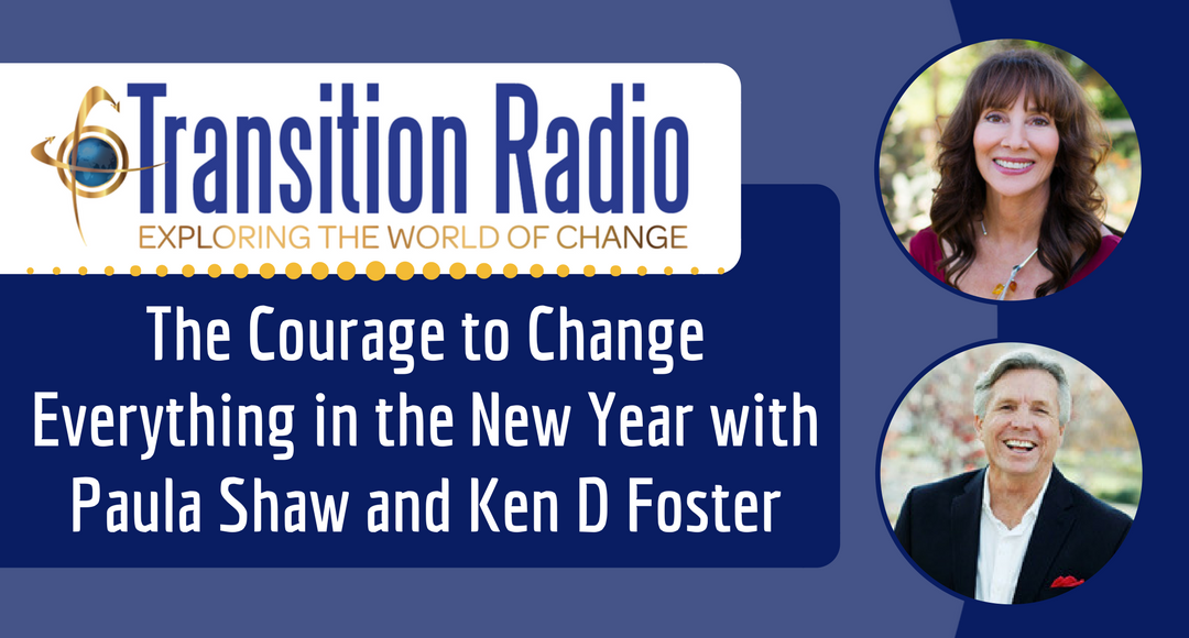 041: The Courage to Change Everything in the New Year