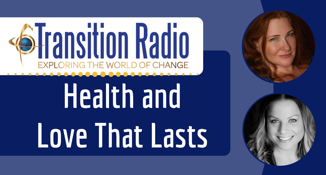 045: Health and Love That Lasts