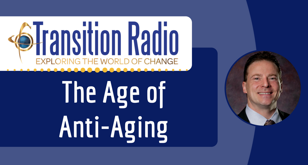 046: The Age of Anti-Aging