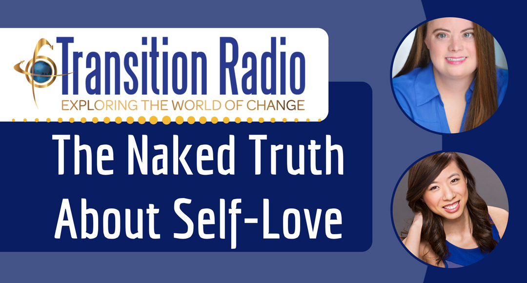 047: The Naked Truth About Self-Love