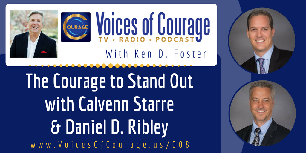 008: The Courage to Stand Out