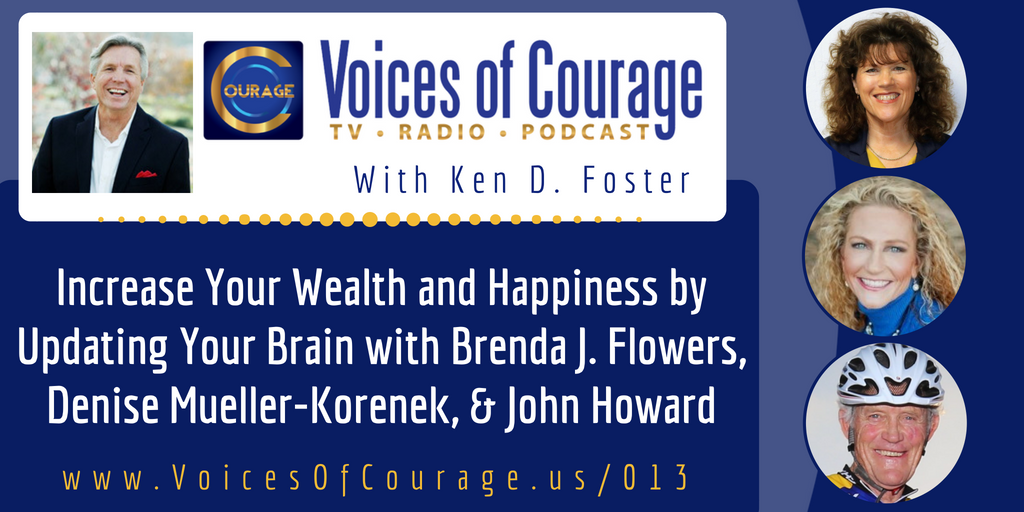 013: Increase Your Wealth and Happiness by Updating Your Brain