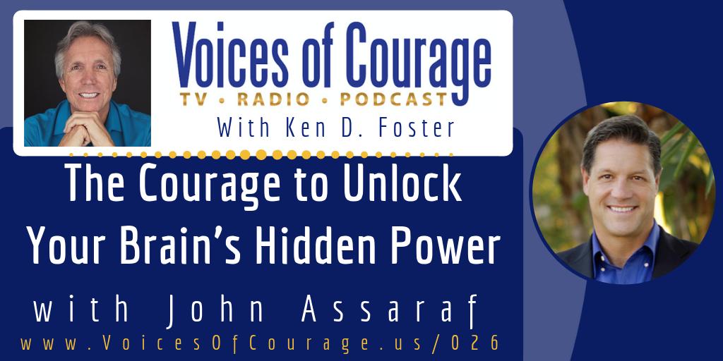 026: The Courage to Unlock Your Brain's Hidden Power