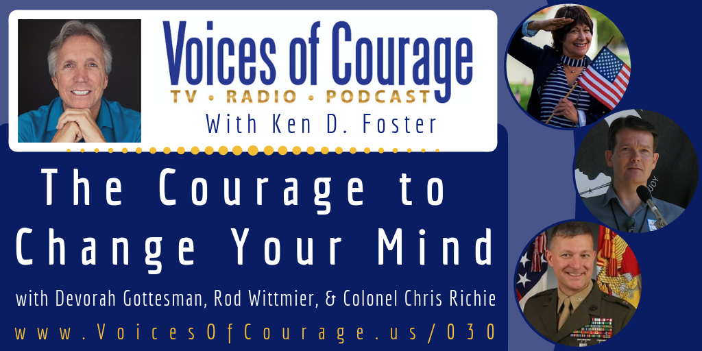030: The Courage to Change Your Mind