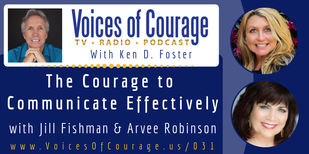 031: The Courage to Communicate Effectively