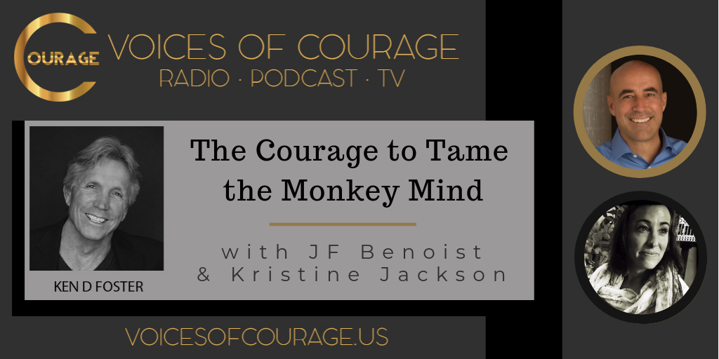 049: The Courage to Tame the Monkey Mind