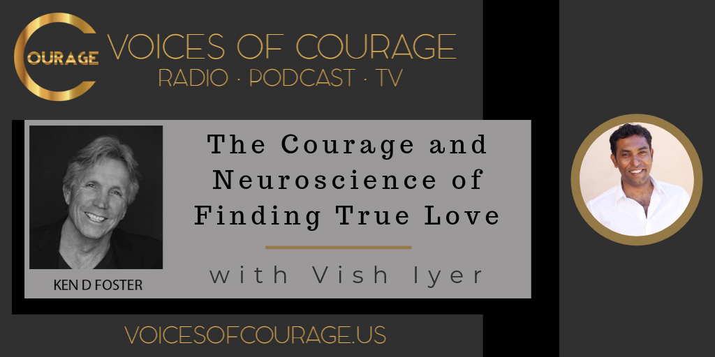 052: The Courage and Neuroscience of Finding True Love
