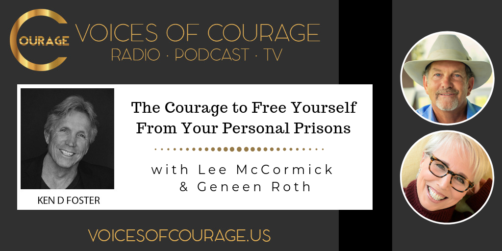 053: The Courage to Free Yourself From Your Personal Prisons