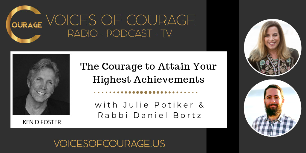 057: The Courage to Attain Your Highest Achievements