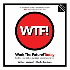 Work the Future! Today - book by Whitney Vosburgh