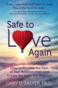 Safe to Love Again book by Dr. Gary Salyer