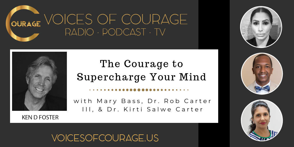 063: The Courage to Supercharge Your Mind