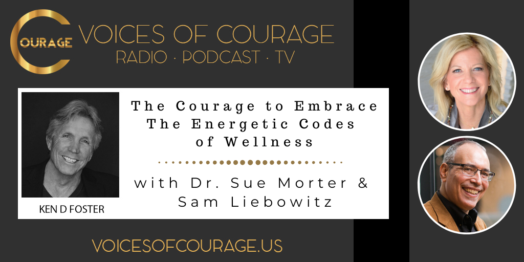 080: The Courage to Embrace the Energetic Codes of Wellness
