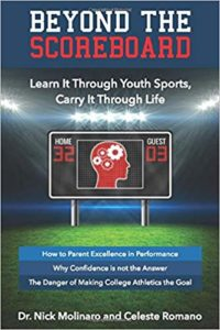 Beyond The Scoreboard: Learn It Through Youth Sports, Carry It Through Life - book by Dr. Nick Molinaro
