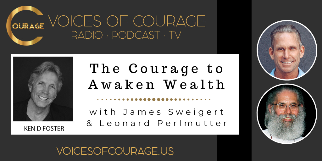 091: The Courage to Awaken Wealth