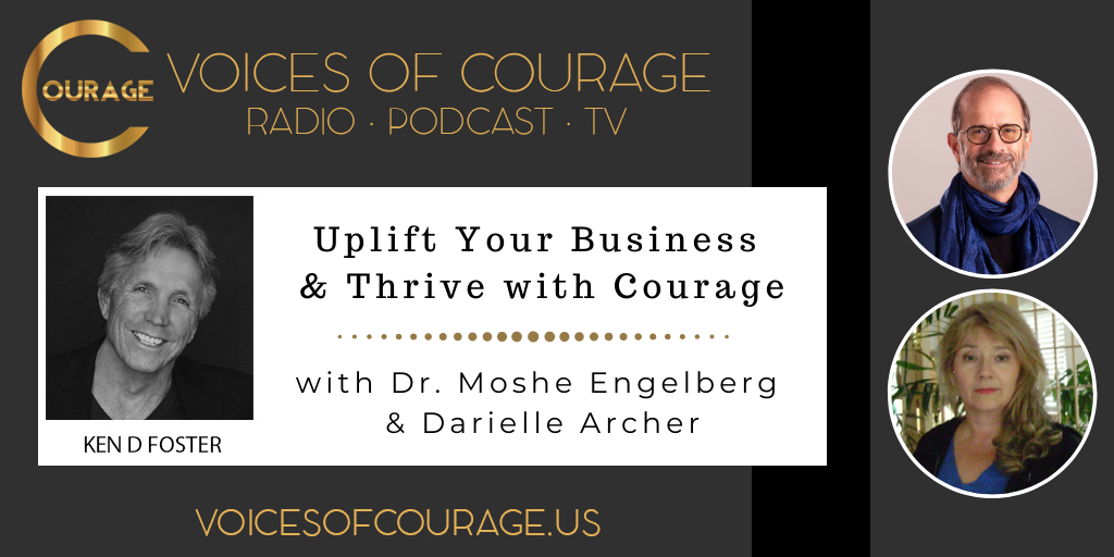097: Uplift Your Business and Thrive with Courage