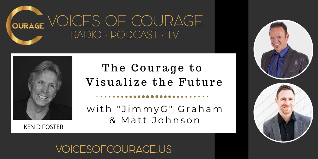 102: The Courage to Visualize the Future with JimmyG Graham and Matt Johnson