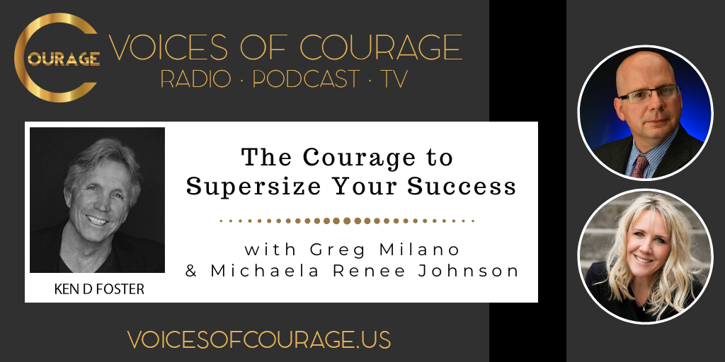 110: The Courage to Supersize Your Success with Greg Milano and Michaela Renee Johnson