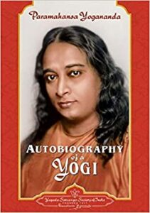 Image of the book: The Autobiography of a Yogi by Paramahansa Yogananda - on Voices of Courage with Ken D. Foster