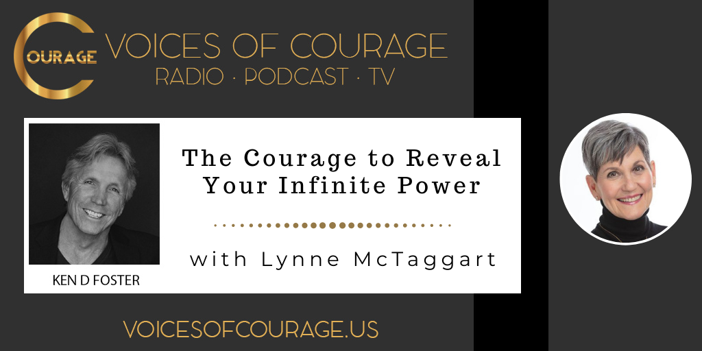 140: The Courage to Reveal Your Infinite Power with Lynne McTaggart