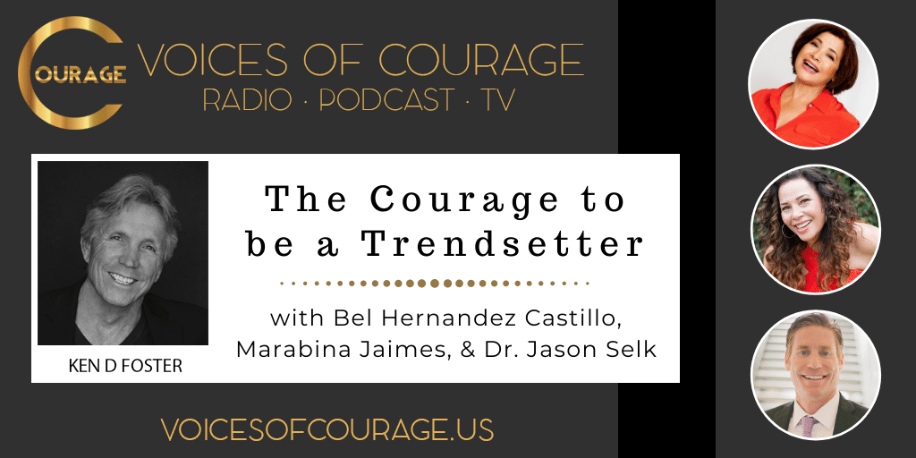 142: The Courage to be a Trendsetter with Bel Hernandez Castillo, Marabina Jaimes, and Dr. Jason Selk