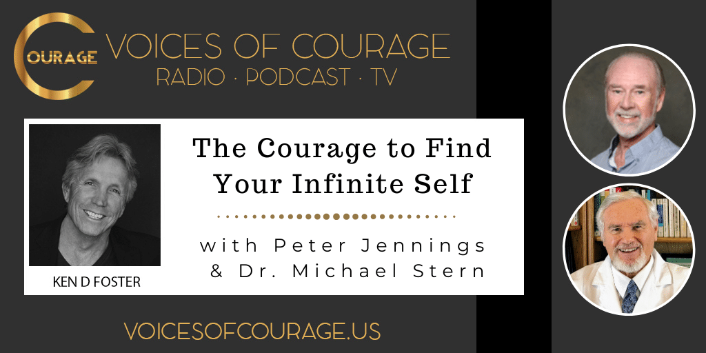 146: The Courage to Find Your Infinite Self with Peter Jennings and Dr. Michael Stern
