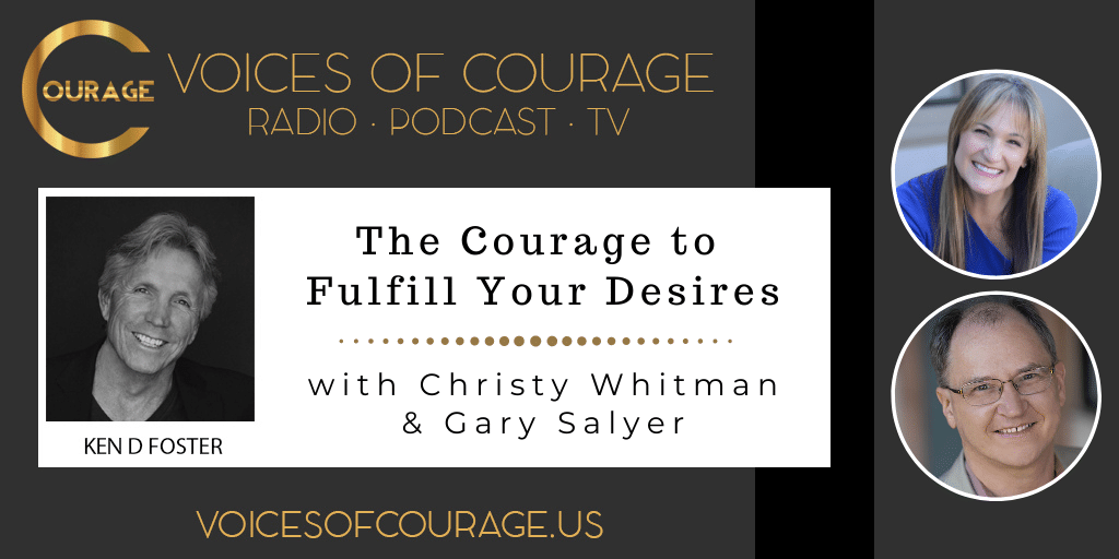150: The Courage to Fulfill Your Desires with Christy Whitman and Gary Salyer
