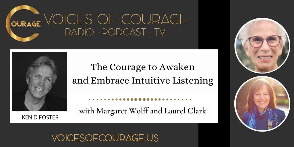 The Courage to Embrace Intuitive Listening with Laurel Clark